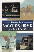 Buying Your Vacation Home: For Fun and Profit
