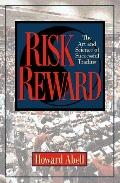 Risk Reward: The Art and Science of Successful Trading