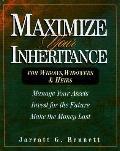 Maximize Your Inheritance; For Widows, Widowers and Heirs - Jarratt G. Bennett - Paperback
