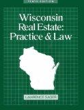 Wisconsin Real Estate: Practice and Law