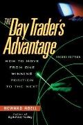 Day Trader's Advantage How to Move from One Winning Position to the Next