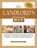 Landlords Kit A Complete Set of Ready to Use Forms Letters and Notices to Increase Profits T...