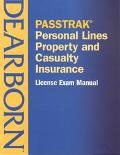 Passtrak Personal Lines Property and Casualty Insurance  License Exam Manual