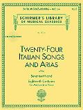 Twenty-Four Italian Songs and Arias of the Seventeenth and Eighteenth Centuries Medium Low V...