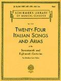 Twenty-four Italian Songs and Arias of the Seventeenth and Eighteenth Centuries for Medium L...