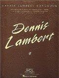 Dennis Lambert Songbook: Piano/Vocal/Chords