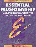 Essential Musicianship: A Comprehensive Choral Method : Voice Theory Sight-Reading Performance