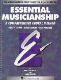 Essential Musicianship A Comprehensive Choral Method