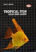 Tropical Fish: Look-and-Learn - Mary E. Sweeney - Paperback