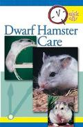 Quick and Easy Dwarf Hamster Care