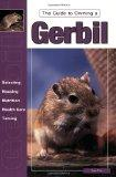 Guide to Owning a Gerbil (Re Series)