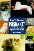 Guide to Owning a Persian Cat - Juliet Seymour - Paperback