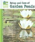Setup & Care of Garden Ponds