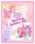 Princess Jeweliana and the Sparkling Rainbow Ball