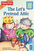 Let's Pretend Attic