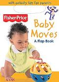 Baby Moves A Flap Books