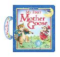 My First Mother Goose (A Carry Along Treasury)