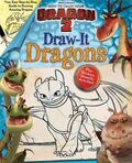 DreamWorks How to Train Your Dragon 2: Draw-It Dragons (LOVE TO DRAW)