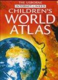 Children's World Atlas (Usborne Internet-Linked Children's World Atlas)