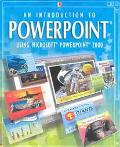 Introduction to Powerpoint Using Microsoft Powerpoint 2000 Using Microsoft Powerpoint 2000