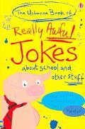 Usborne Book Of Really Awful Jokes