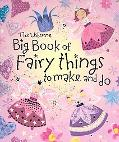 Usborne Big Book of Fairy Things to Make and Do With over 1000 Stickers
