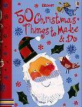 50 Christmas Things to Make and Do
