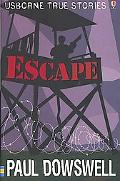 Escape (Usborne True Stories Series)