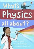 What's Physics All About? (Science Stories)