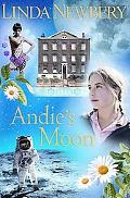 Andie's Moon (Historical House Series)
