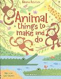 Animal Things to Make & Do