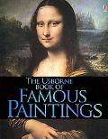 The Usborne Book of Famous Paintings (Famous Paintings Famous Paintings)