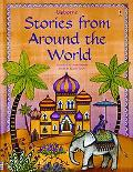 Stories from Around the World (Stories for Young Children)