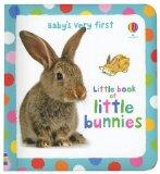 Baby's Very First Little Book of Little Bunnies (Baby's Very First Board Books)