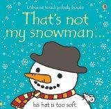 That's Not My Snowman (Touchy-Feely Board Books)