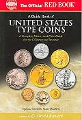 Guide Book Of United States Type Coins A Complete History And Price Guide For The Collector ...