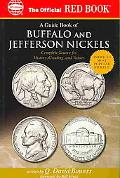 Official Red Book a Guide Book of Buffalo and Jefferson Nickels Complete Source for History,...