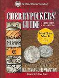Cherrypickers' Guide to Rare Die Varieties of United States Coins Half Dimes Through Dollars...