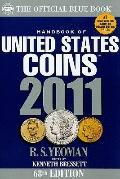 2011 Hand Book of United States Coins: The Official Blue Book (Handbook of United States Coi...
