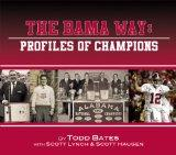The Bama Way: Profiles of Champions