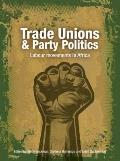 Trade Unions and Party Politics : Labour Movements in Africa