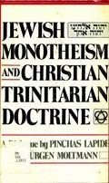 Jewish Monotheism and Christian Trinitarian Doctrine