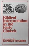 Biblical Interpretation in the Early Church