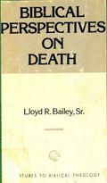 Biblical Perspectives on Death, Vol. 5 - Lloyd R. Bailey,Sr. - Paperback