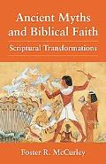 Ancient Myths and Biblical Faith