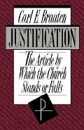 Justification The Article by Which the Church Stands or Falls