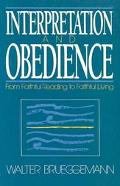 Interpretation and Obedience From Faithful Reading to Faithful Living