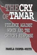 Cry of Tamar Violence Against Women and the Church's Response