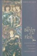 Burden of the Flesh Fasting and Sexuality in Early Christianity