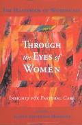 Through the Eyes of Women Insights for Pastoral Care